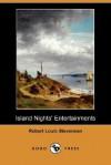 Island Nights' Entertainments (Dodo Press) - Robert Louis Stevenson
