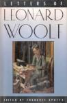 Letters of Leonard Woolf - Leonard Woolf, Frederic Spotts