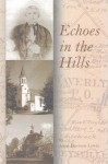 Echoes in the Hills - Ann Lewis