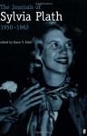 The Journals of Sylvia Plath, 1950-1962 - Sylvia Plath, Karen V. Kukil