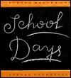 School Days - Steven Heller, Steven Guarnaccia, William Whitehurst