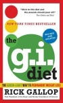The G.I. Diet, Revised: The Green-Light Way to Permanent Weight Loss: Revised and Updated - Rick Gallop