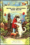 Bless All Creatures Here Below - Judith Gwyn Brown