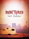 Punctured (Las Vegas Mystery) - Rex Kusler