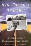 Literary Traveller: 2an Anthology of Contemporary Short Fiction - Larry Dark