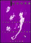 The Doors: Complete Illustrated Lyrics - Danny Sugarman