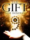 The Gift - Dave Donovan