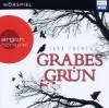 Grabesgrün - Tana French, Martin Zylka, David Nathan
