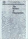 Science of Fingerprints: Classification and Uses - DIANE Publishing Company, United States Department of Justice