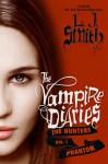 The Vampire Diaries: The Hunters vol. 1 Phantom - Lisa Jane Smith