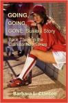 Going, Going, Gone: Susie's Story - Barbara L. Clanton