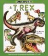 Uncover T-Rex - Dennis Schatz