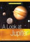 A Look at Jupiter - Ray Spangenburg, Kit Moser