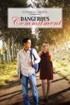 Dangerous Commitment - Charles Smith