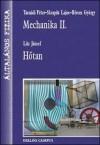 Mechanika II., Hőtan (Általános fizika I. 2.) - Péter Tasnádi, Lajos Skrapits, György Bérces, József Litz