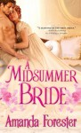 A Midsummer Bride - Amanda Forester