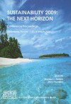 Sustainability 2009: The Next Horizon: Conference Proceedings, Melbourne, Florida, 3-4 March 2009 - Gordon L. Nelson