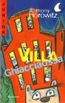 Villa Ghiacciaossa - Anthony Horowitz, Angela Ragusa, Alberto Rebori