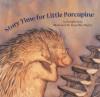 Story Time for Little Porcupine - Joseph Slate
