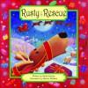 Rusty to the Rescue - Stella Gurney, Sharon Williams