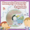 Humpty Dumpty & More [With CD (Audio)] - Sharon Lane Holm, Kim Mitzo Thompson, Karen Mitzo Hilderbrand