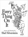 Every Thing on It. Shel Silverstein - Shel Silverstein