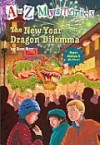 The New Year Dragon Dilemma (A to Z Mysteries Super Edition #5) - Ron Roy, John Steven Gurney