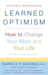 Learned Optimism - Martin E.P. Seligman