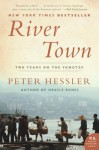 River Town: Two Years on the Yangtze (P.S.) - Peter Hessler