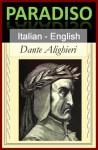 Paradiso - Paradise [Bilingual Italian-English Edition] - Line by Line Translation (Divina Commedia) - Dante Alighieri, Charles Eliot Norton