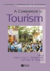 A Companion to Tourism: The Essential Readings - Alan A. Lew, C. Michael Hall, Allan M. Williams