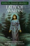 Lady of Avalon: Avalon Book 5 - Marion Zimmer Bradley, Diana L. Paxson