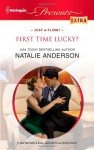 First Time Lucky? - Natalie Anderson