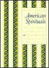 American Spirituals (Morse Poetry Prize) - Jeffrey Greene, Carolyn Kizer