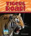 Tigers Roar! - Pam Scheunemann, Diane Craig