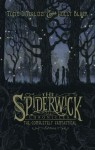 The Spiderwick Chronicles: The Completely Fantastical Edition - Holly Black, Tony DiTerlizzi