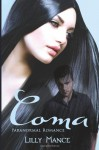 Coma - Lilly Mance