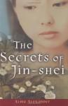 The Secrets of Jin-shei - Alma Alexander