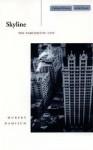 Skyline: The Narcissistic City - Hubert Damisch, John Goodman
