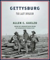 Gettysburg: The Last Invasion (Audio) - Allen C. Guelzo