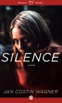 Silence: A Novel of Crime - Jan Costin Wagner