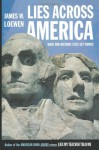 Lies Across America: What Our Historic Sites Get Wrong - James W. Loewen
