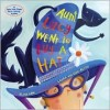 Aunt Lucy Went to Buy a Hat - Alice Low