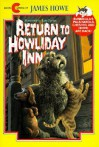 Return to Howliday Inn - James Howe, Alan Daniel