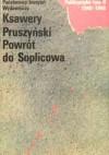 Powrót do Soplicowa. Publicystyka 1940 – 1948. Tom II - Ksawery Pruszyński