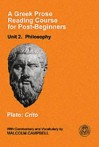 Crito: A Greek Prose Reading Course for Post-beginners - Plato, Malcolm Campbell