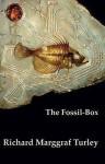 The Fossil Box - Richard Marggraf Turley