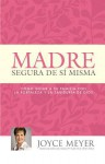 La Madre Confident - Joyce Meyer