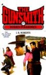 The Gunsmith #177: Buried Pleasures - J.R. Roberts