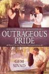 Outrageous Pride (Unlikely Gentlemen Book 2) - Gem Sivad